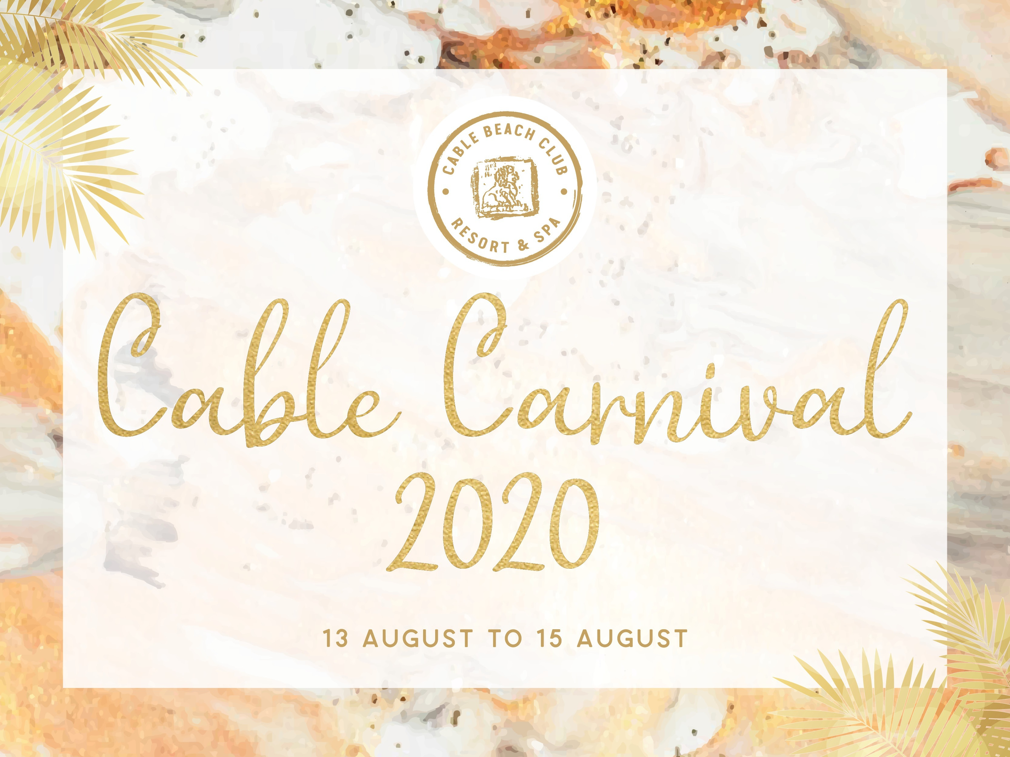 No Broome Cup...no worries! Saddle up for Cable Carnival 2020!